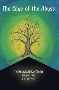 Volume 2 The Recapitulation Diaries by Jan Ketchel