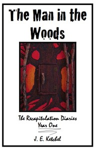 Volume 1 The Recapitulation Diaries by Jan Ketchel